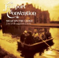 "Fairport Convention - Moat On The Ledge: Live At Broughton Castle 12"" Vinyl - [RSD 2014 Ltd. Ed.] *"